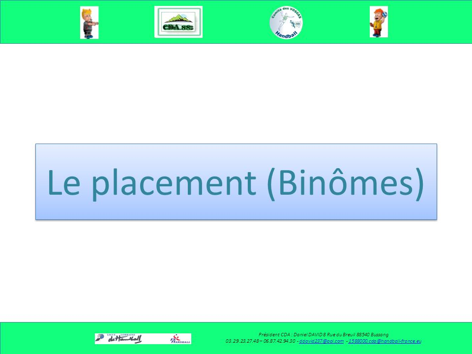 Le placement (Binômes)