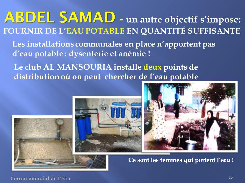 ABDEL SAMAD - un autre objectif s'impose: