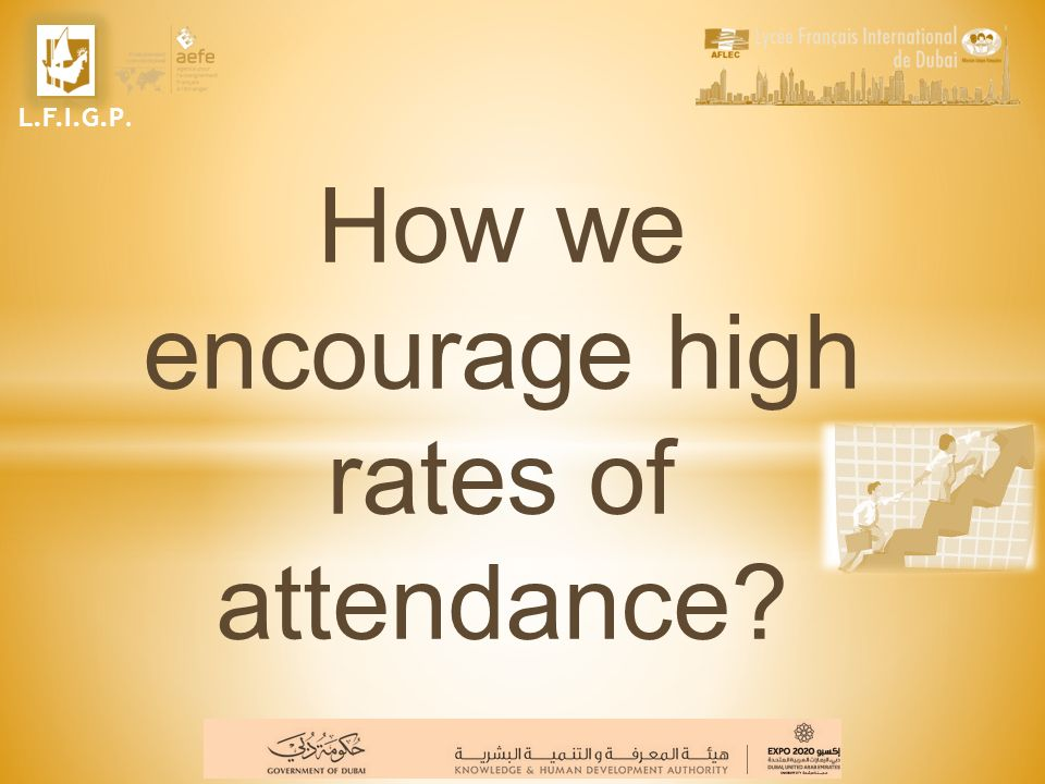How we encourage high rates of attendance