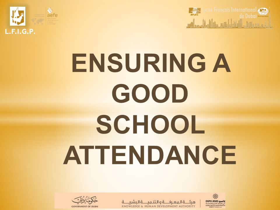 ENSURING A GOOD SCHOOL ATTENDANCE