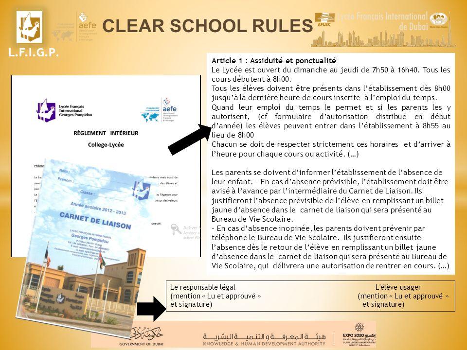 CLEAR SCHOOL RULES L.F.I.G.P. Article 1 : Assiduité et ponctualité