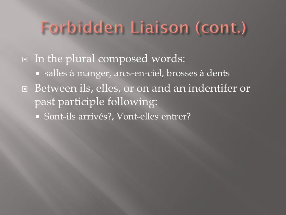 Forbidden Liaison (cont.)