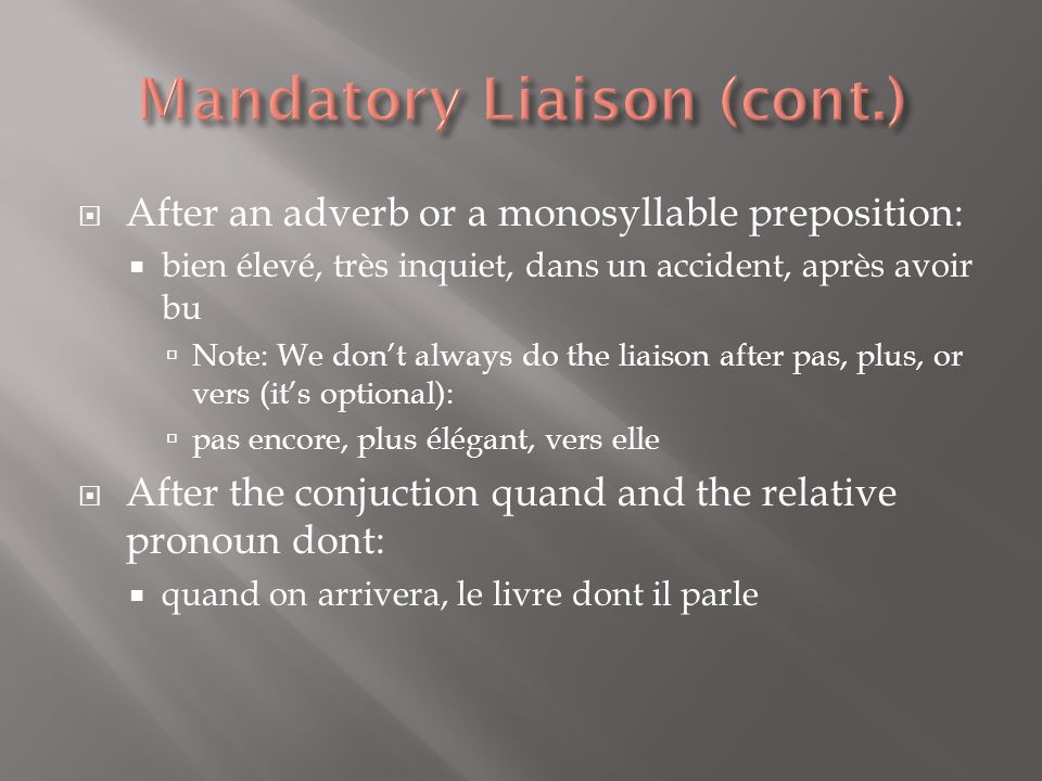Mandatory Liaison (cont.)