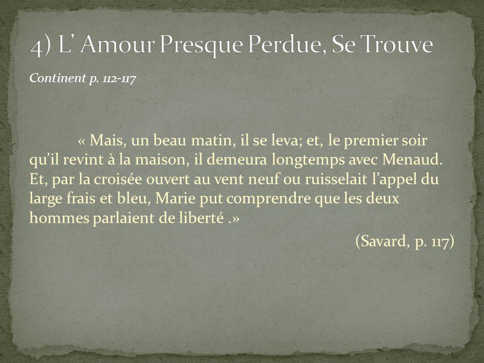 4) L' Amour Presque Perdue, Se Trouve