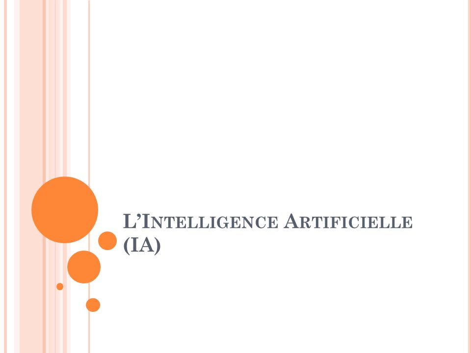 L'Intelligence Artificielle (IA)