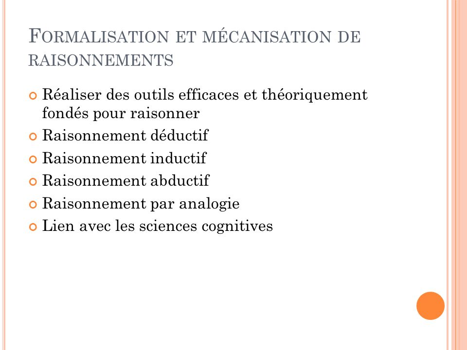 Formalisation et mécanisation de raisonnements
