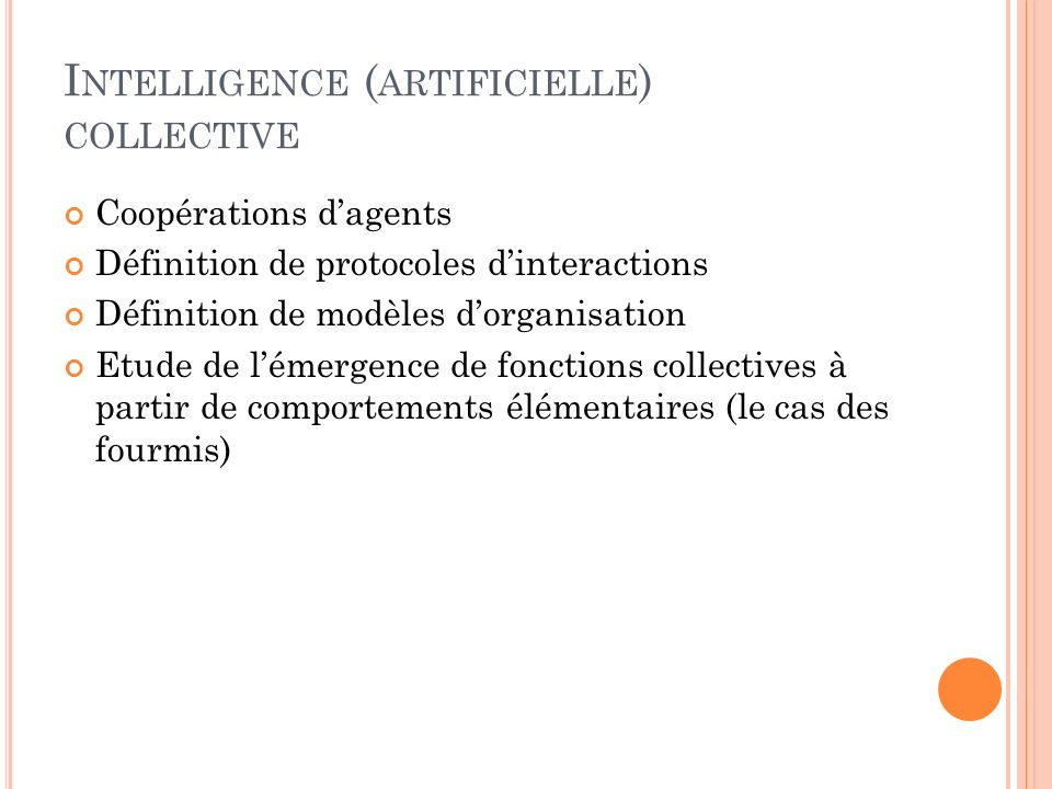 Intelligence (artificielle) collective