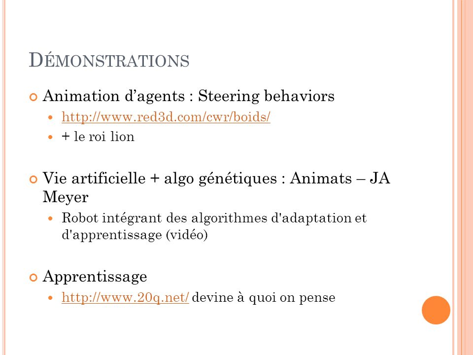 Démonstrations Animation d'agents : Steering behaviors