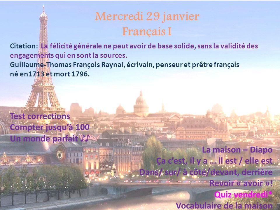 Mercredi 29 janvier Français I