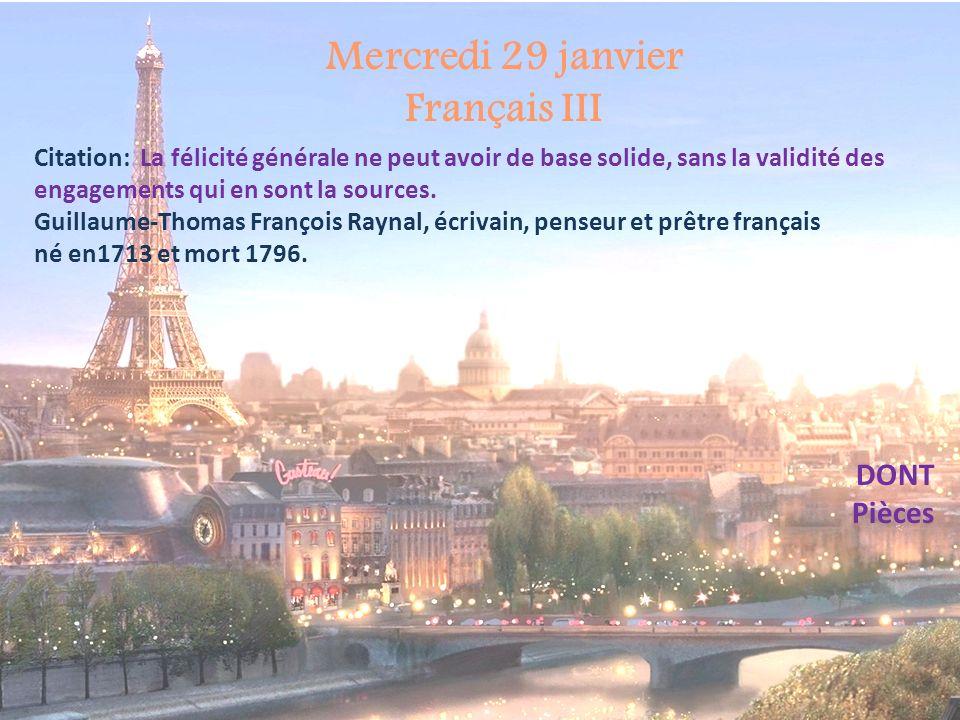 Mercredi 29 janvier Français III
