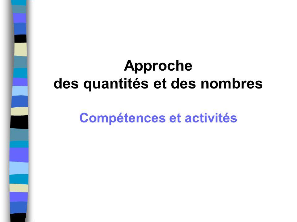 des quantités et des nombres Compétences et activités