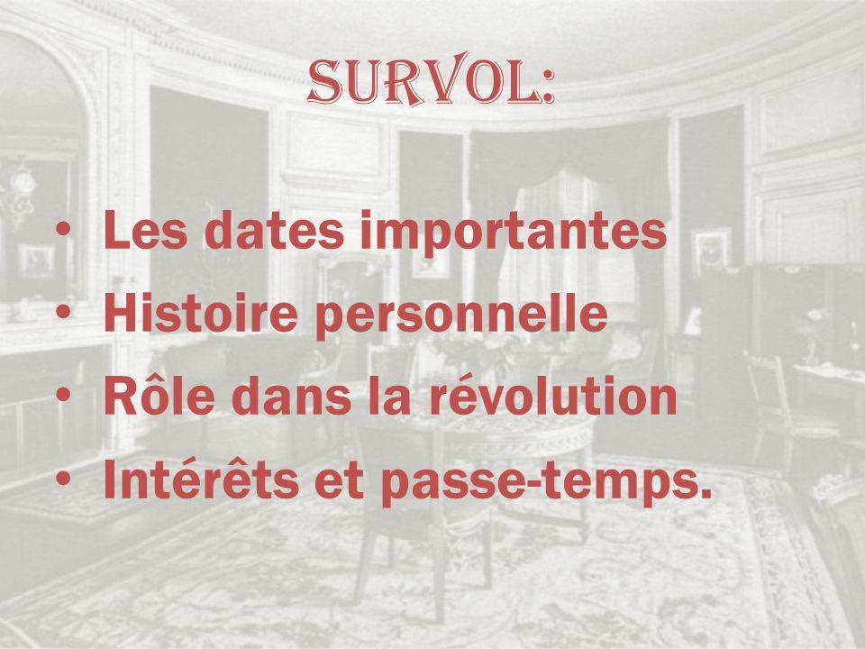 Survol: Les dates importantes Histoire personnelle