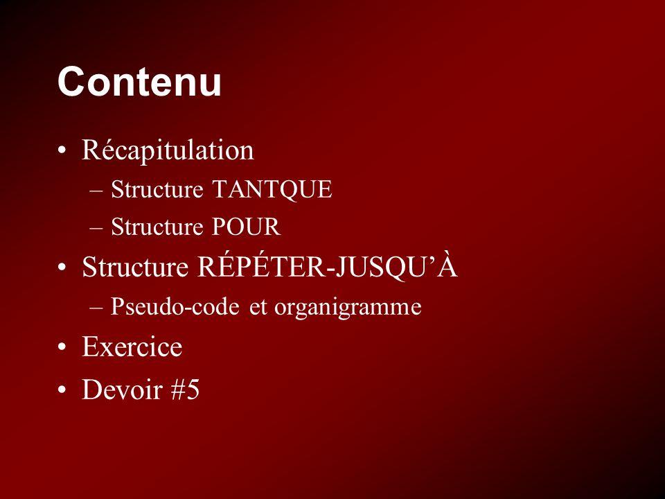 Contenu Récapitulation Structure RÉPÉTER-JUSQU'À Exercice Devoir #5