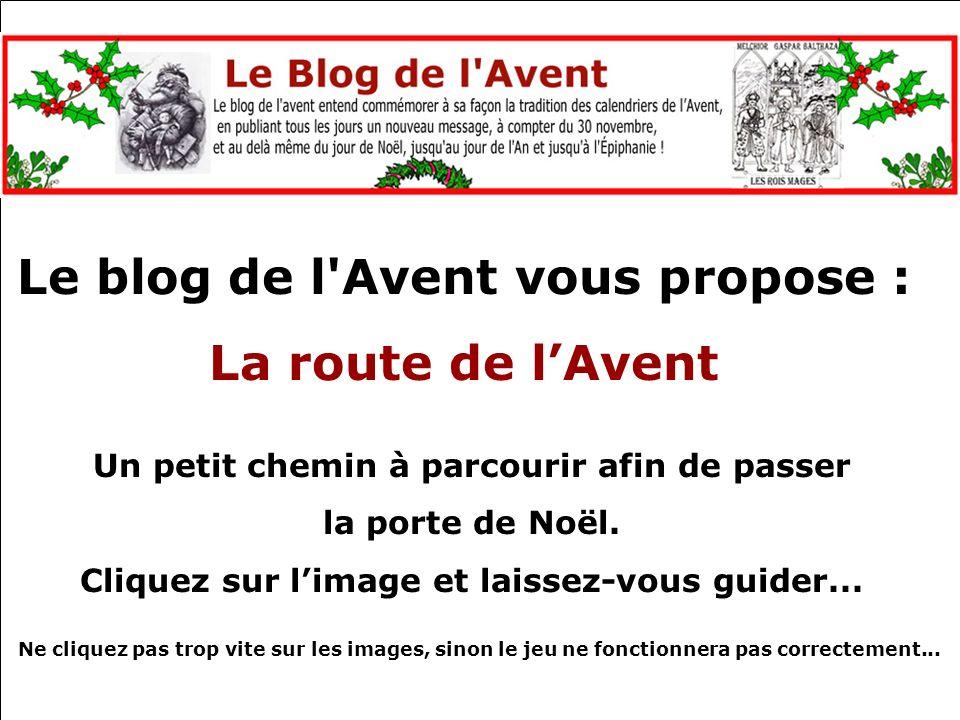 Le blog de l Avent vous propose : La route de l'Avent