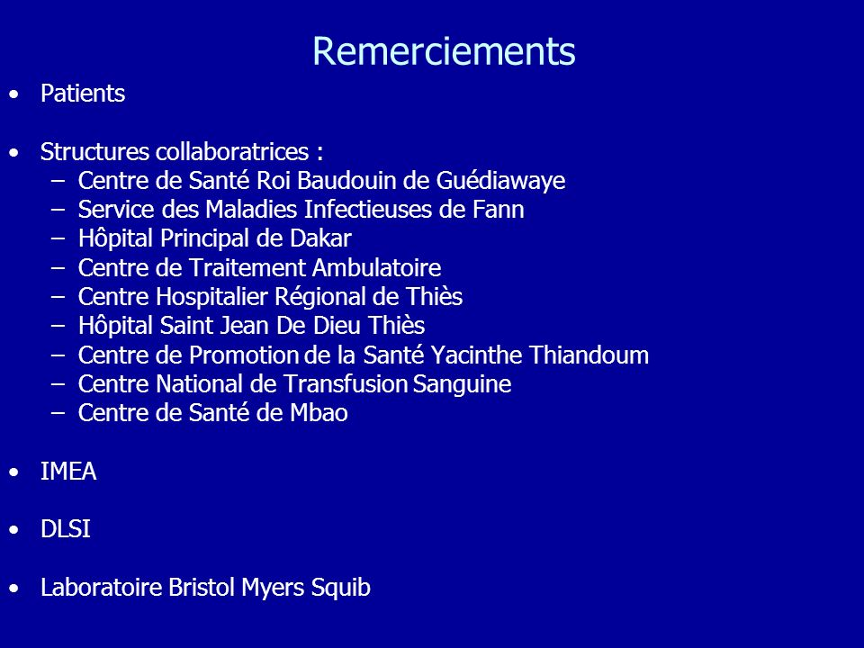 Remerciements Patients Structures collaboratrices :