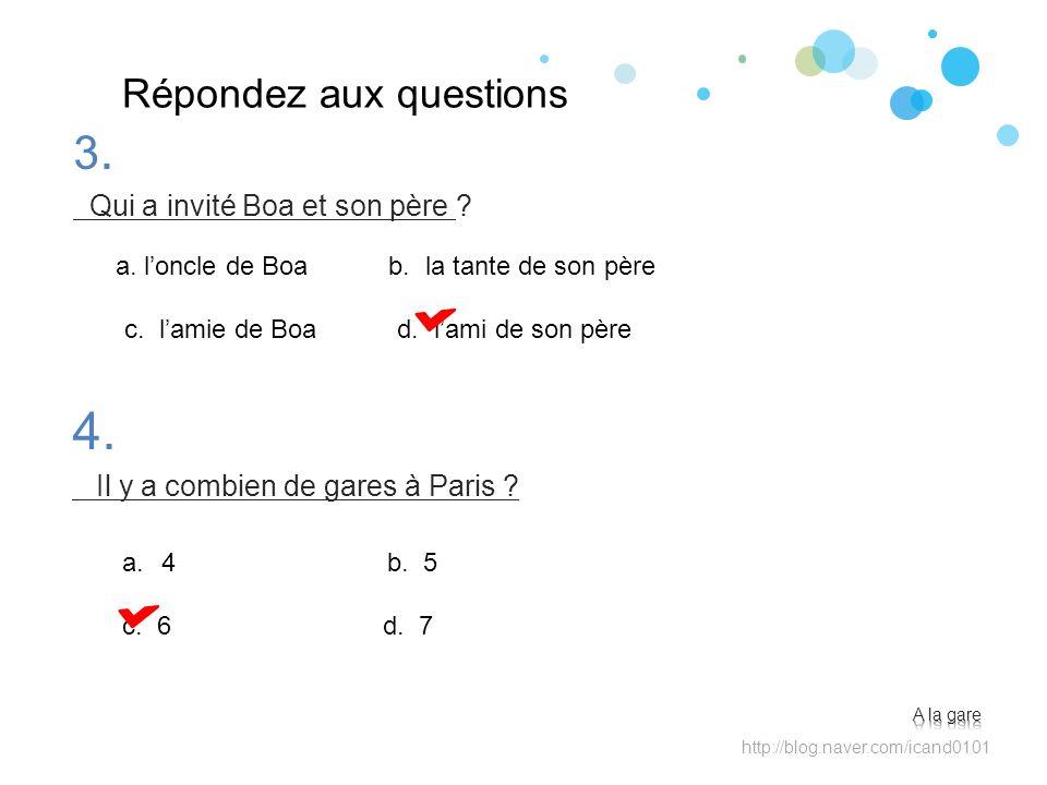 4. 3. Répondez aux questions Qui a invité Boa et son père