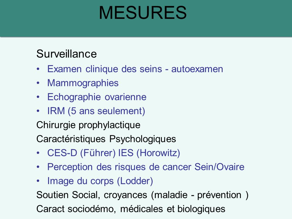 MESURES Surveillance Examen clinique des seins - autoexamen