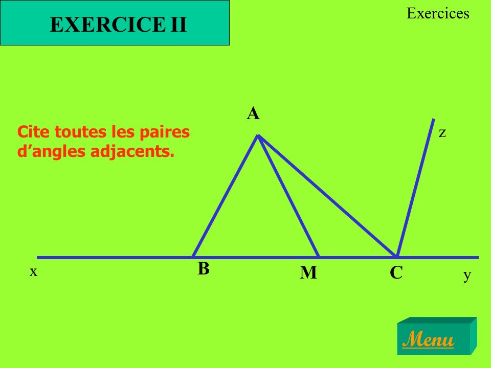 EXERCICE II Menu A B M C Exercices