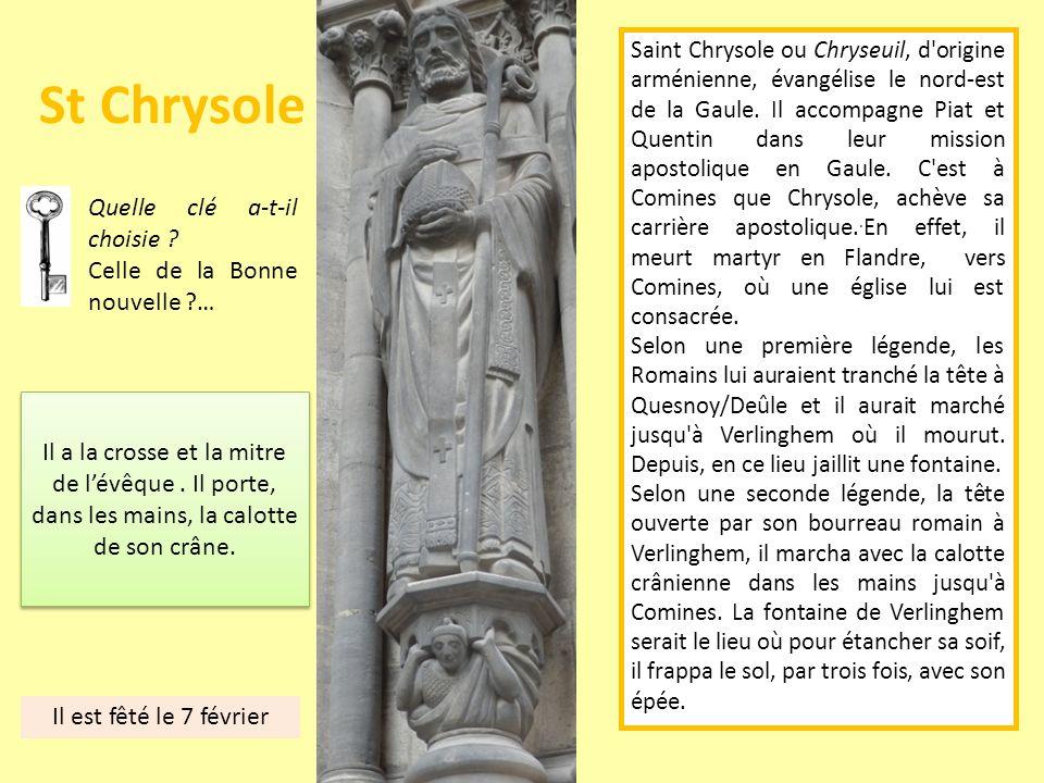 St Chrysole Quelle clé a-t-il choisie Celle de la Bonne nouvelle …