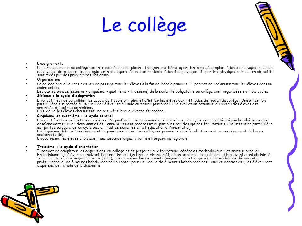 Le collège Enseignements