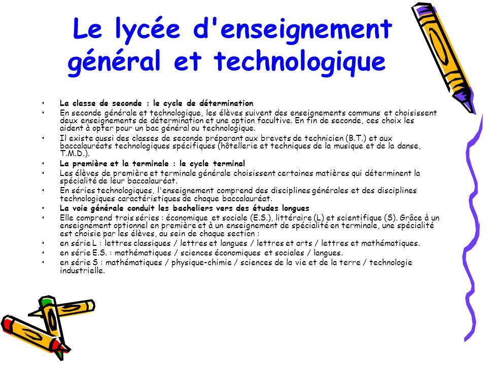 Le lycée d enseignement général et technologique