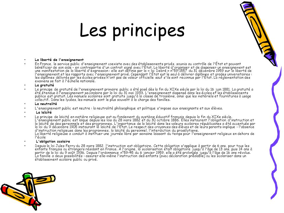 Les principes La liberté de l enseignement