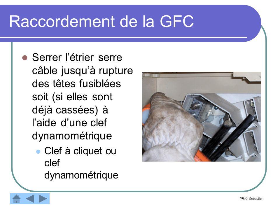Raccordement de la GFC