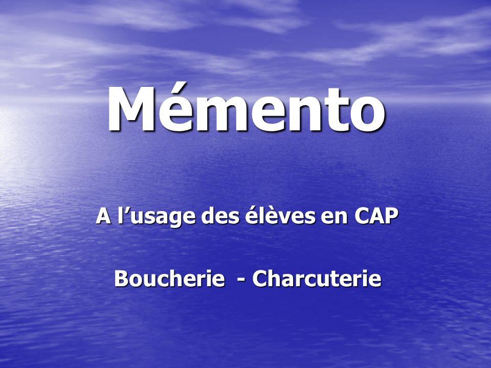 A l'usage des élèves en CAP Boucherie - Charcuterie