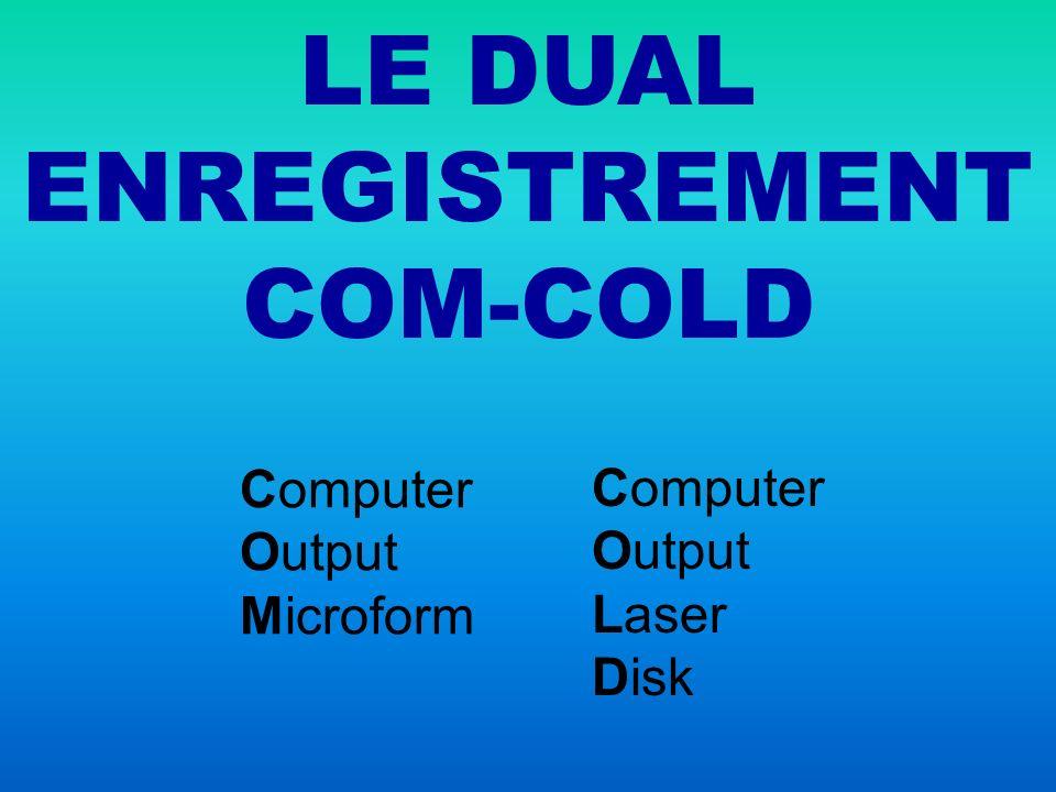 LE DUAL ENREGISTREMENT COM-COLD