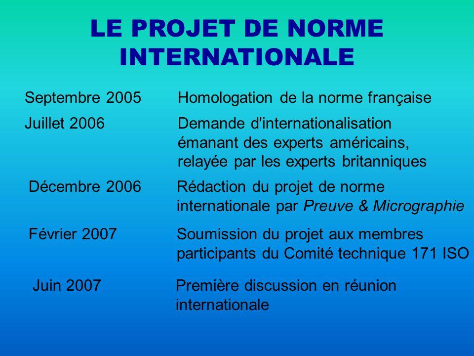 LE PROJET DE NORME INTERNATIONALE