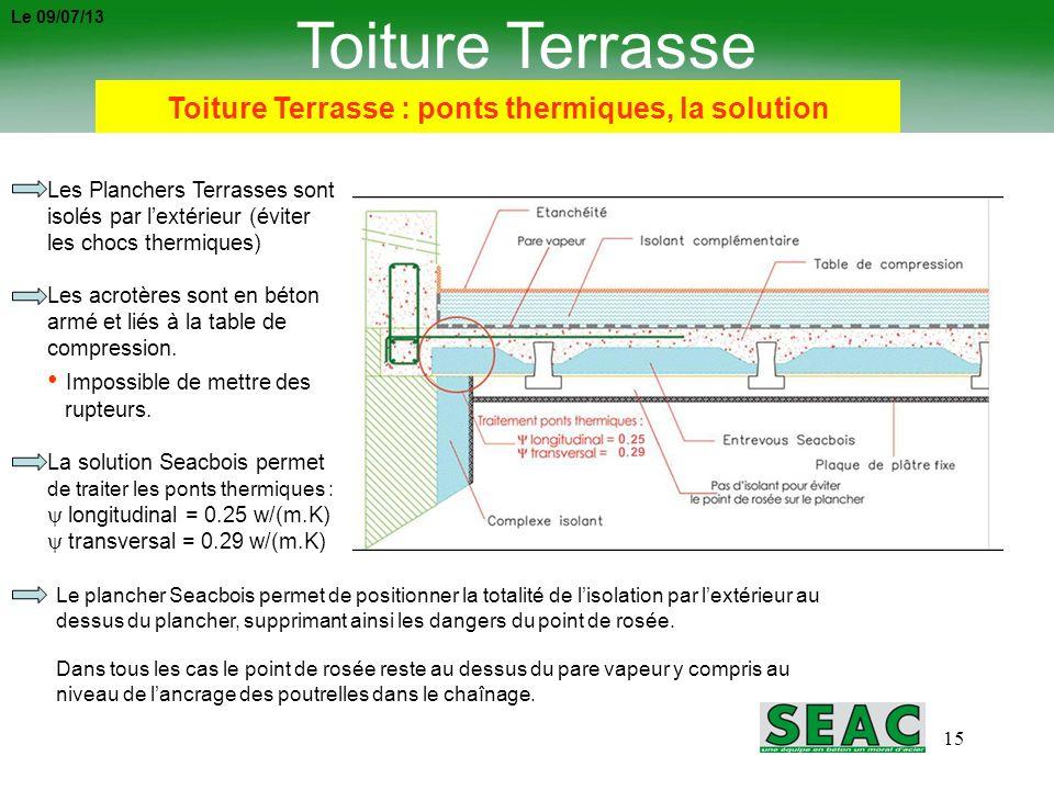 Toiture Terrasse : ponts thermiques, la solution