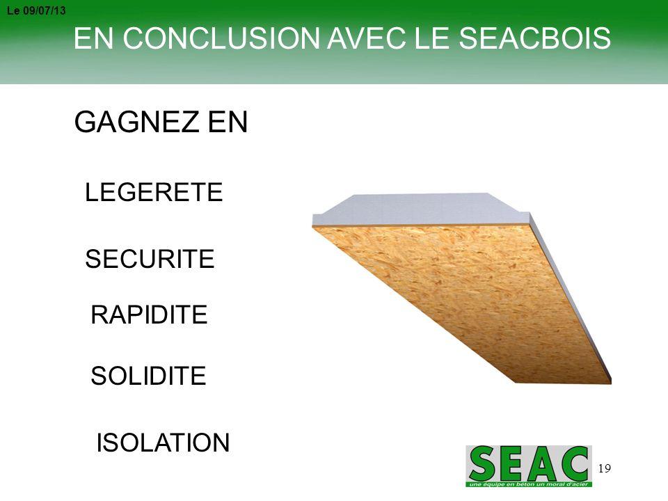 EN CONCLUSION AVEC LE SEACBOIS