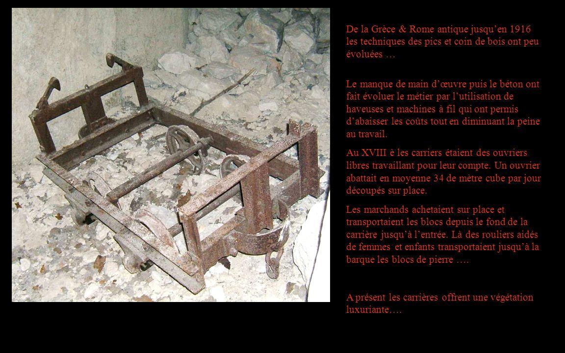De la Grèce & Rome antique jusqu'en 1916 les techniques des pics et coin de bois ont peu évoluées …