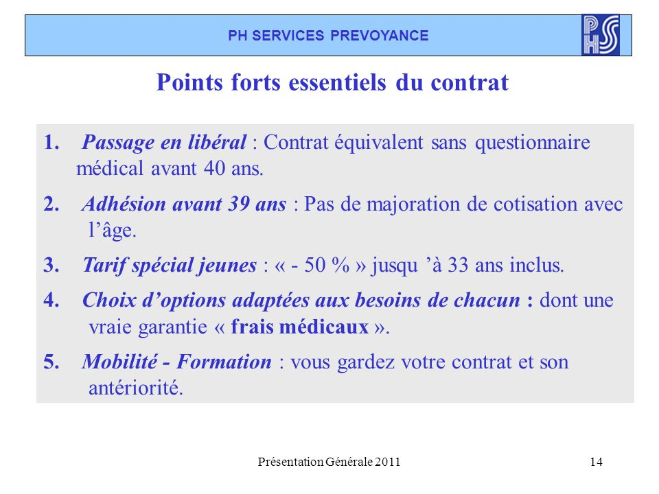 PH SERVICES PREVOYANCE Points forts essentiels du contrat