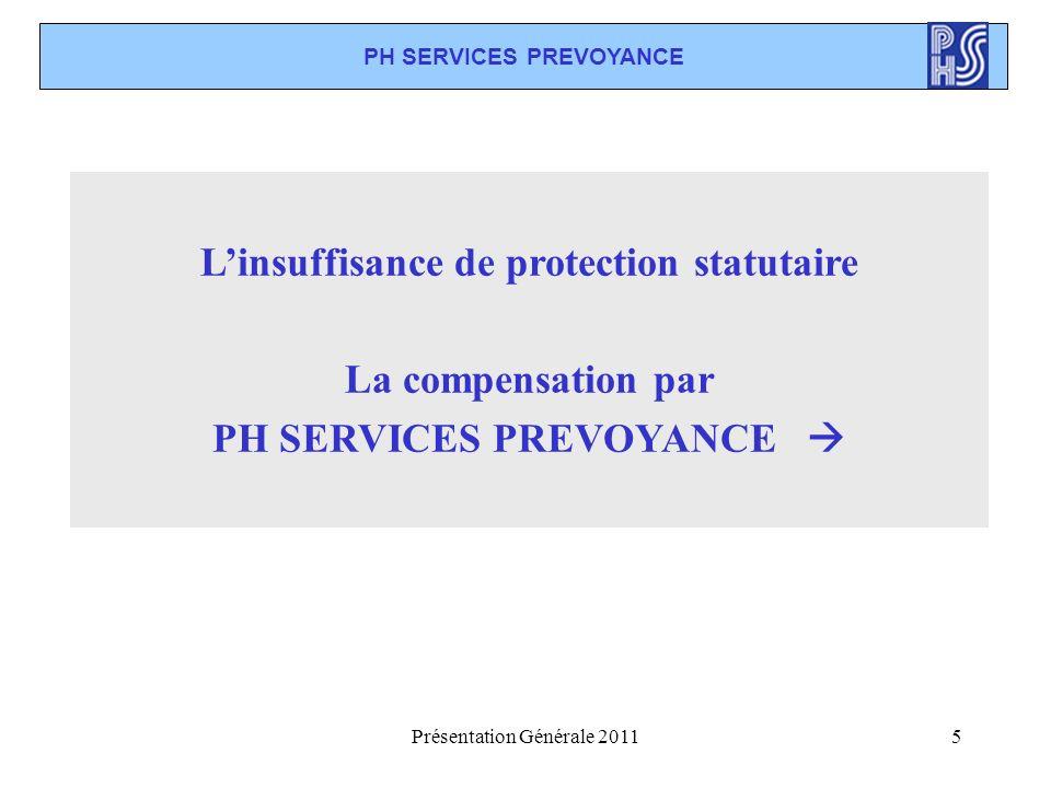L'insuffisance de protection statutaire La compensation par