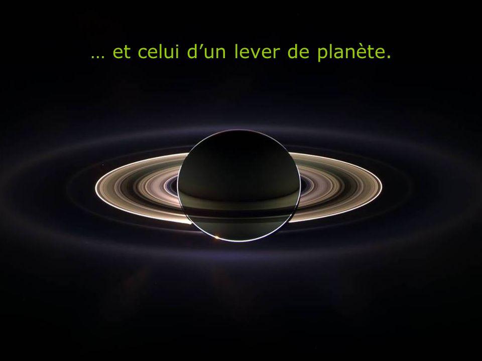 … et celui d'un lever de planète.