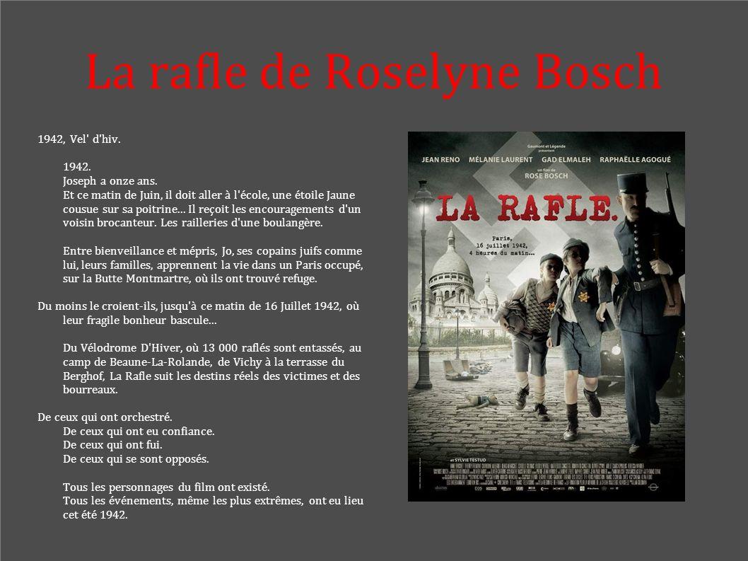 La rafle de Roselyne Bosch