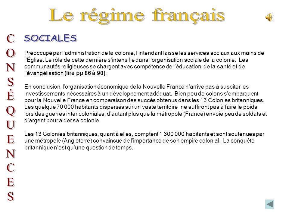 Le régime français SOCIALES C O N S É Q U E