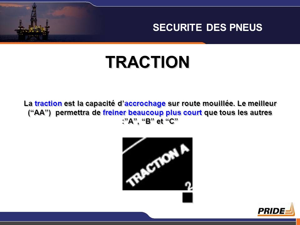 TRACTION SECURITE DES PNEUS