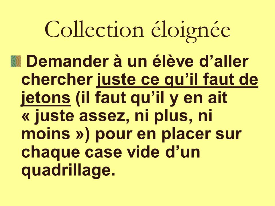 Collection éloignée