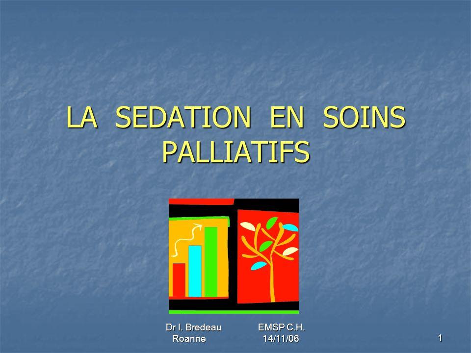 LA SEDATION EN SOINS PALLIATIFS