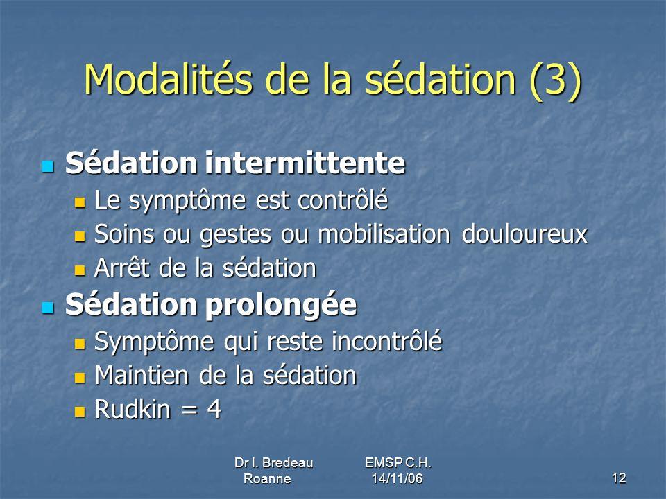 Modalités de la sédation (3)