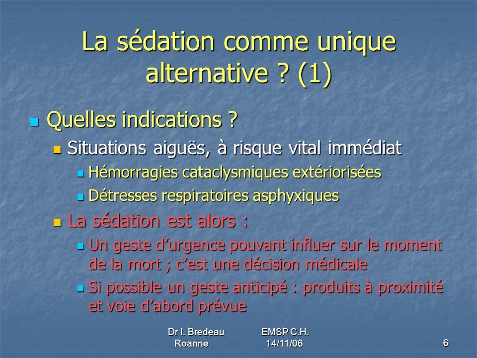 La sédation comme unique alternative (1)