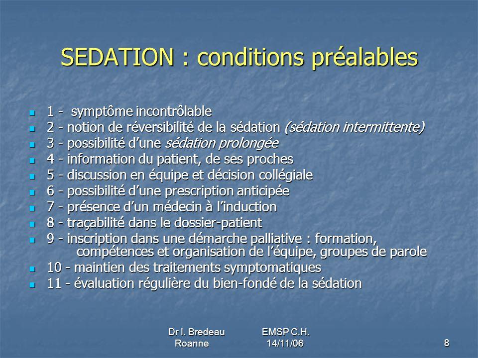 SEDATION : conditions préalables