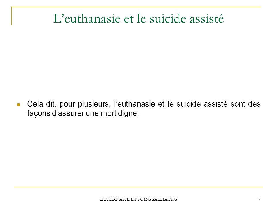 L'euthanasie et le suicide assisté