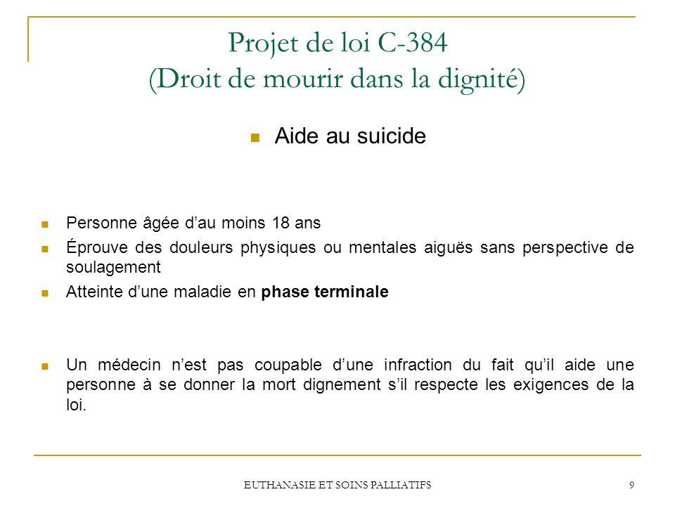 Projet de loi C-384 (Droit de mourir dans la dignité)