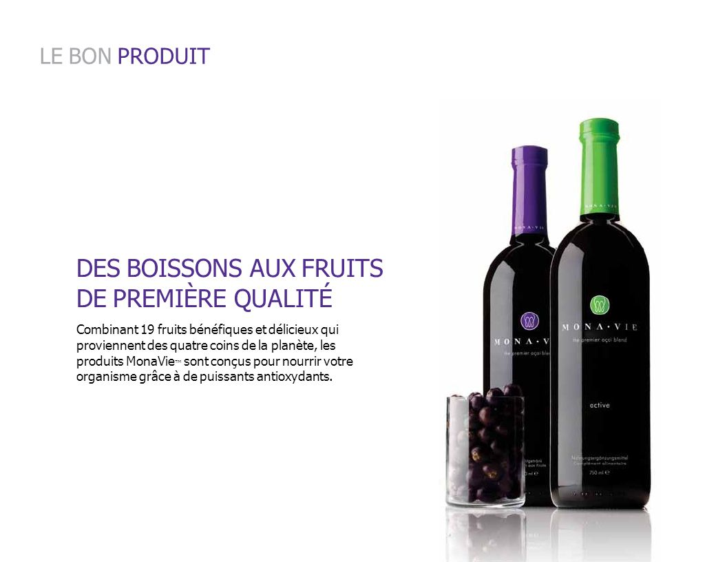 DES BOISSONS AUX FRUITS DE PREMIÈRE QUALITÉ