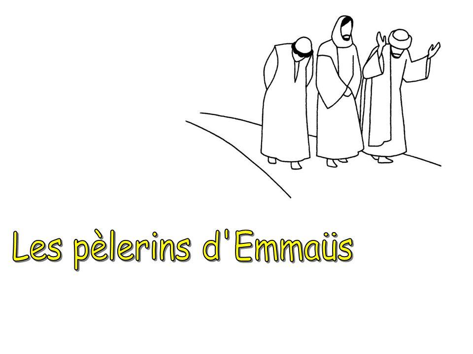 Les pèlerins d Emmaüs