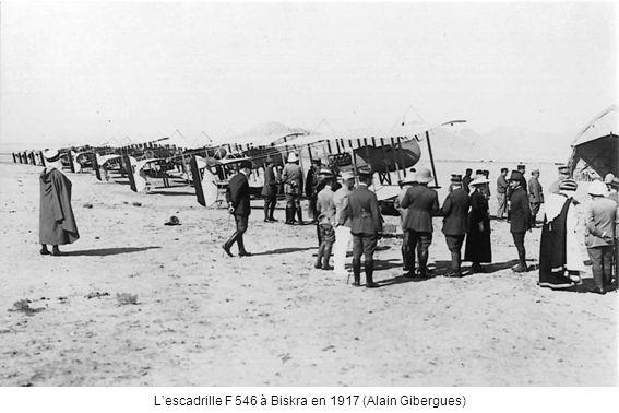 L'escadrille F 546 à Biskra en 1917 (Alain Gibergues)