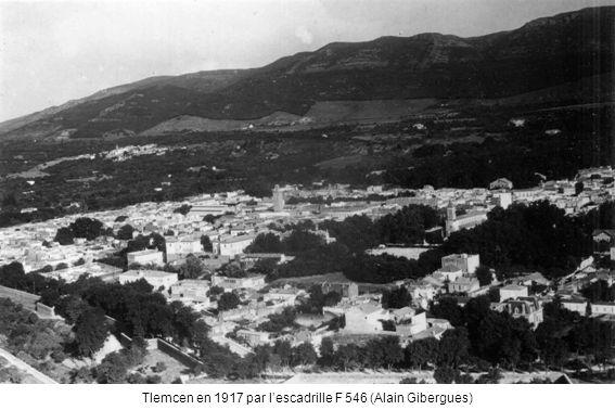 Tlemcen en 1917 par l'escadrille F 546 (Alain Gibergues)